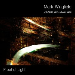 Mark Wingfield - Proof Of Light (2014)