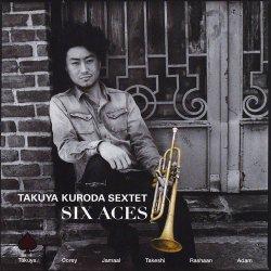 Takuya Kuroda Sextet - Six Aces (2012)