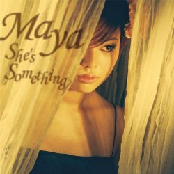 Maya - She's Something (2002)