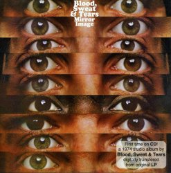Blood, Sweat & Tears - Mirror Image 1974 (CD-2005)Lossless