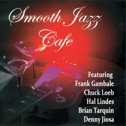 Smooth Jazz Cafe - Smooth Jazz Cafe (2014)