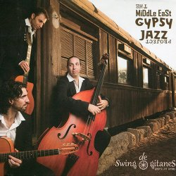 Swing De Gitanes - The Middle East Gypsy Jazz ...