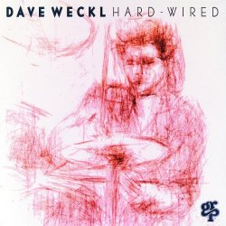 Dave Weckl - Hard-Wired (1994)