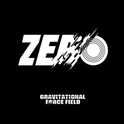 Gravitational Force Field - Zero (2014)