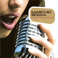 Marchio Bossa - Radio Bossa Channel (2012)