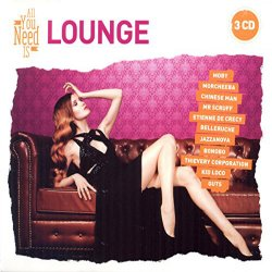 All You Need Is Lounge (2015)