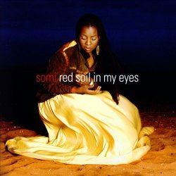 Somi - Red Soil In My Eyes (2007)