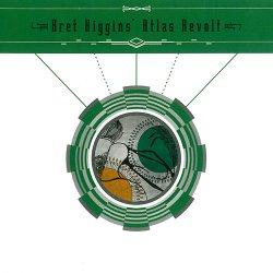 Bret Higgins' Atlas Revolt - Bret Higgins' Atlas Revolt (2015)