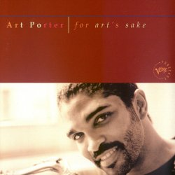 Art Porter - For Art's Sake (1998)