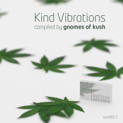 Kind Vibrations: Compiled by Gnomes Of Kush (2015)