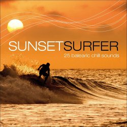 Sunset Surfer: 25 Balearic Chill Sounds (2014)