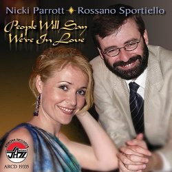 Nicki Parrott And Rossano Sportiello - People Will Say We're In Love (2007)