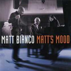 Matt Bianco - Matt's Mood (2004) [SACD]