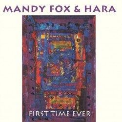 Mandy Fox & Hara - First Time Ever (1996)