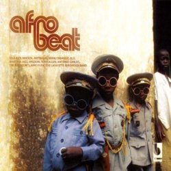 Afro Beat: Hard African Funk Afro Jazz And Afro Beat (2002)