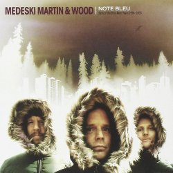 Medeski Martin & Wood - Note Bleu: Best Of The Blue Note Years 1998-2005 (2006)