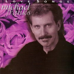 Michael Franks - Love Songs (2004)