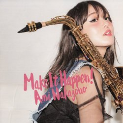 Ami Nakazono - Make It Happen! (2015)