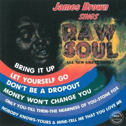James Brown - Sings Raw Soul (1967)