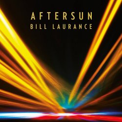 Bill Laurance - Aftersun (2016)