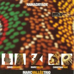 Marc Vallee Trio - Hamadryade (2003)