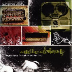 Audio Alchemy (Experiments In Beat Reconstruction) (1997)