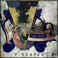 Valique - V-Shaped (Remixed By Valique) (2016)