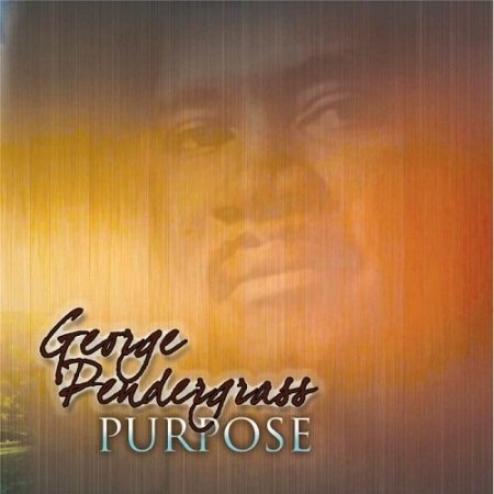 George Pendergrass - Purpose (2016)