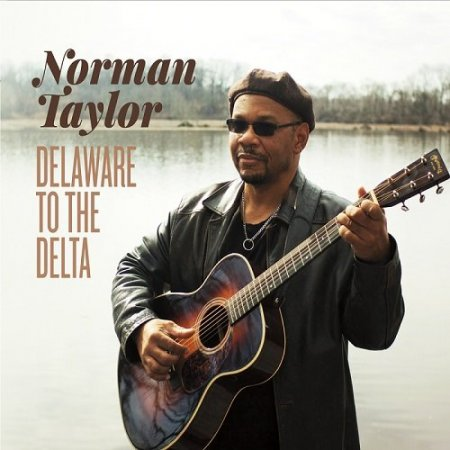 Norman Taylor - Delaware to the Delta (2016)