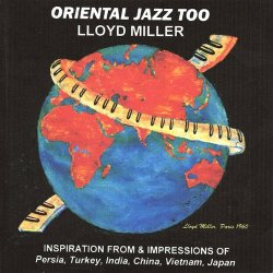 Lloyd Miller - Oriental Jazz Too (2000)