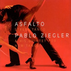 Pablo Ziegler & His Quintet For New Tango -