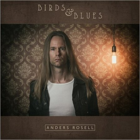 Anders Rosell - Birds & Blues (2016)