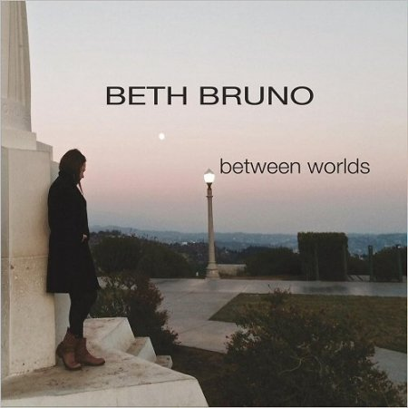 Beth Bruno - Between Worlds (2016)