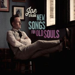 Joe Stilgoe - New Songs For Old Souls (2015)
