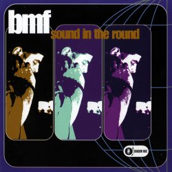VA - BMF - Sound In The Round (2001)