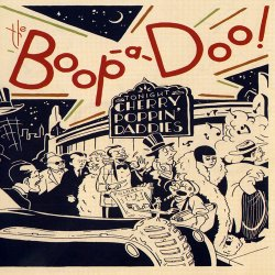 Cherry Poppin' Daddies - The Boop-A-Doo (2016)