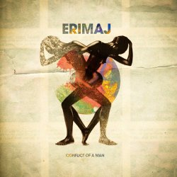 Erimaj - Conflict Of A Man (2012)