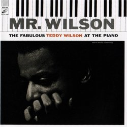 Teddy Wilson - Mr. Wilson (The Fabulous Teddy Wilson At The Piano) (1955)