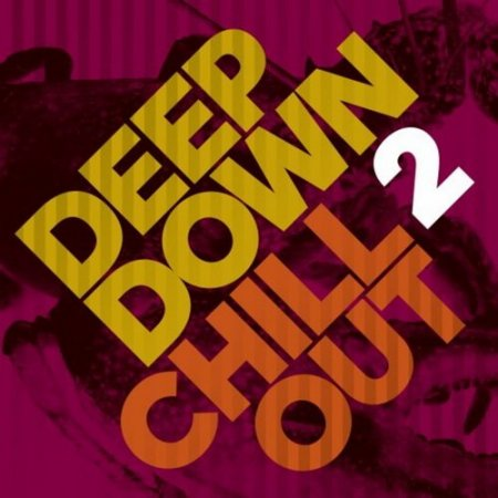VA - Deep Down & Chillout Vol.2 (2016)