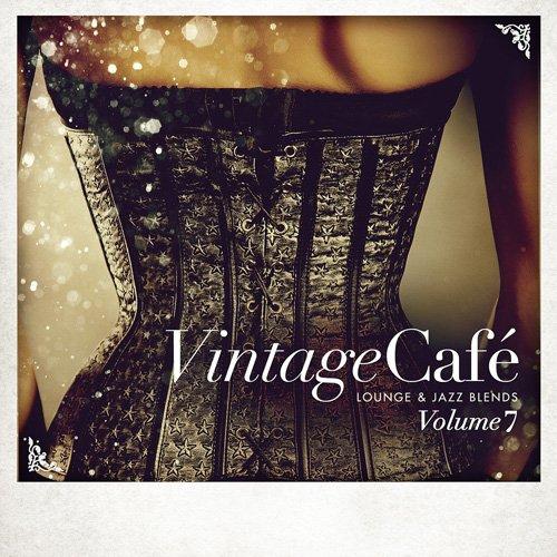 Vintage cafe: lounge & jazz blends vol 10 (2017) » джаз скачать.