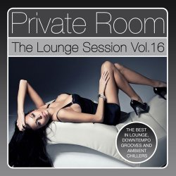 Private Room - The Lounge Session Vol. 16 (2016)
