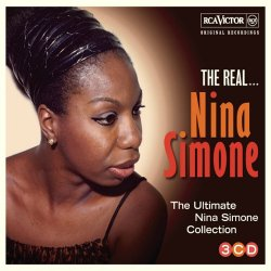 Nina Simone - The Real... Nina Simone (The Ultimate Nina Simone Collection) (2013)