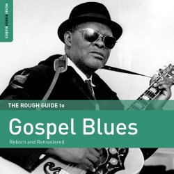 Rough Guide To Gospel Blues (2016)