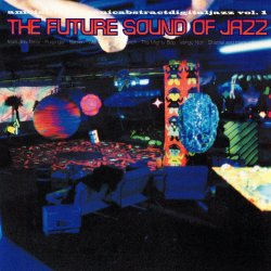 Future Sounds Of Jazz Vol. 01 (1995)
