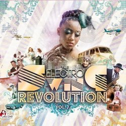 The Electro Swing Revolution Vol 7 (2016)