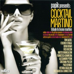 Papik Presents: Cocktail Martino (Tribute To Bruno Martino) (2013)