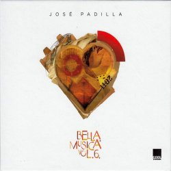 Jose Padilla - Bella Musica Vol. 6 (2011)