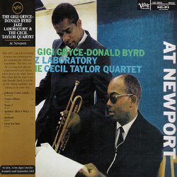 The Gigi Gryce-Donald Byrd Jazz Laboratory & The Cecil Taylor Quartet - At Newport (2002)