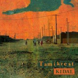 Tamikrest - Kidal (2017)