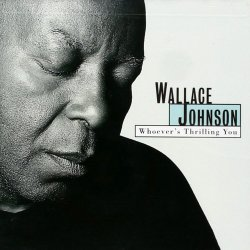 Wallace Johnson - Whoever's Thrilling You (1996)